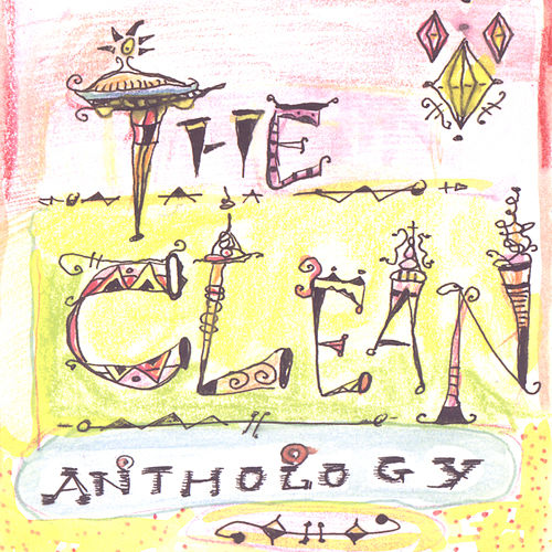 Play & Download Anthology by The Clean | Napster