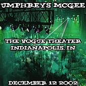 12-12-02 - The Vogue Theater - Indianapolis, IN by Umphrey's McGee