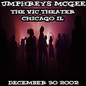 12-30-02 - The Vic Theater - Chicago, IL by Umphrey's McGee