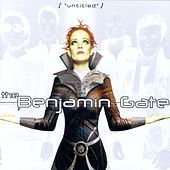 Play & Download Untitled by The Benjamin Gate | Napster