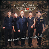 Me Enamore De Un Angel by Guardianes Del Amor
