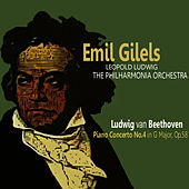 Play & Download Beethoven: Piano Concerto No. 4 in G Major, Op. 58 by Emil Gilels | Napster