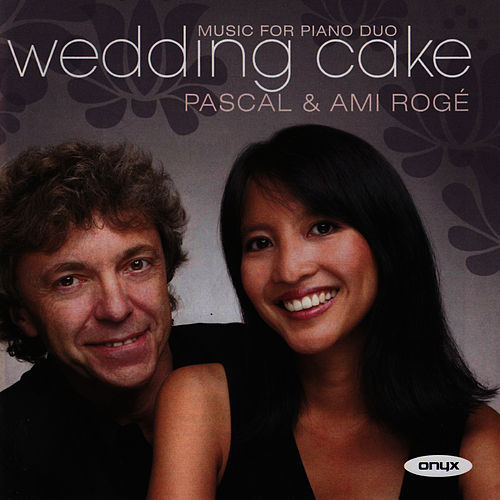 Play & Download Wedding Cake by Pascal Rogé | Napster