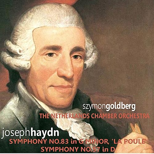 Play & Download Haydn: Symphonies Nos. 83 & 57 by Netherlands Chamber Orchestra | Napster