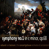 Brahms: Symphony No. 1 in C Minor, Op. 68 by Concertgebouw Orchestra of Amsterdam