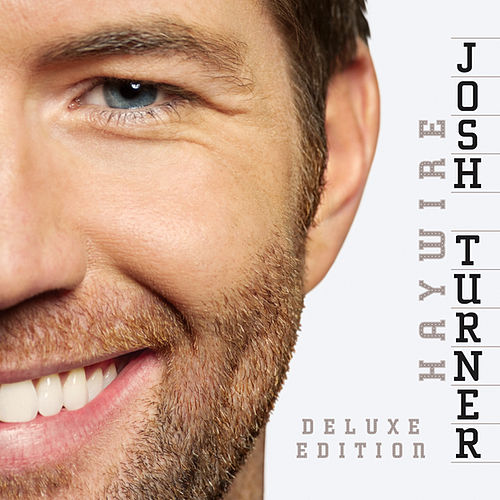 Play & Download Haywire (Deluxe Edition) by Josh Turner | Napster
