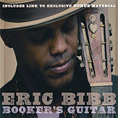 Play & Download Booker's Guitar by Eric Bibb | Napster