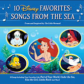 10 Disney Favorites: Songs from the Sea by Various Artists