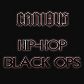 Play & Download Hip-Hop Black Ops by Canibus | Napster