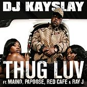 Thug Luv by DJ Kayslay