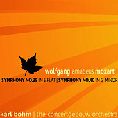 Play & Download Mozart: Symphonies Nos. 39, 40 by Concertgebouw Orchestra of Amsterdam | Napster