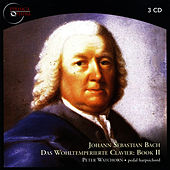 Bach: Das Wohltemperierte Clavier - Book II by Peter Watchorn