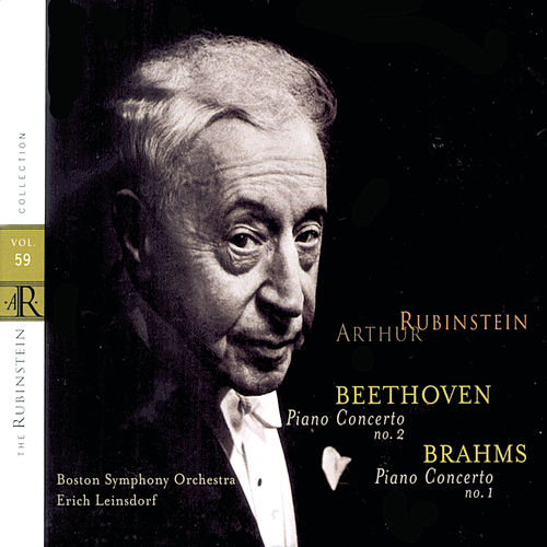 Play & Download Rubinstein Collection, Vol. 59: Beethoven: Piano Concerto No. 2; Brahms: Piano Concerto No. 1 by Arthur Rubinstein | Napster