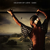 Play & Download Soldier of Love by Sade | Napster