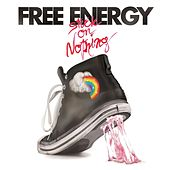 Play & Download Stuck on Nothing by Free Energy | Napster
