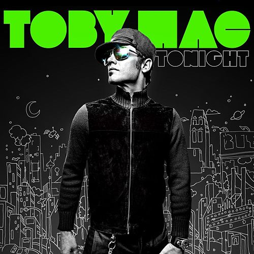 Play & Download Tonight by TobyMac | Napster