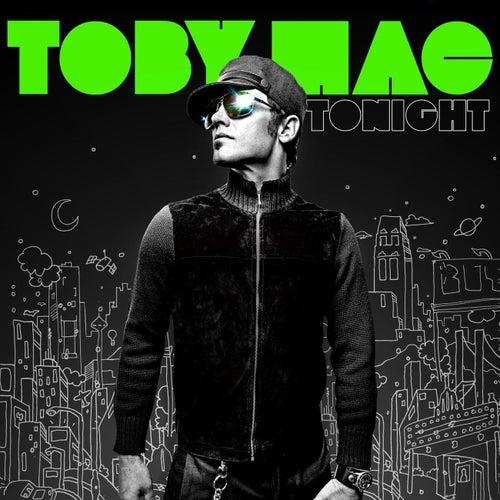 Tonight by TobyMac