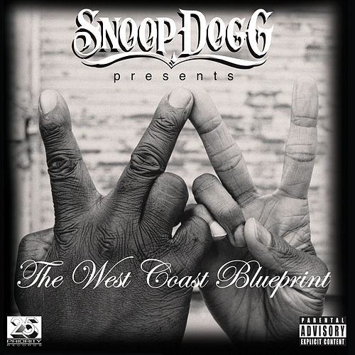 Snoop Dogg Presents: The West Coast Blueprint by Various Artists