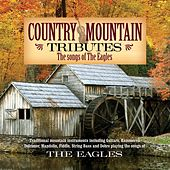 Country Mountain Tributes: The Eagles by Craig Duncan
