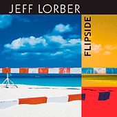 Play & Download Flipside (With Bonus Track) by Jeff Lorber | Napster