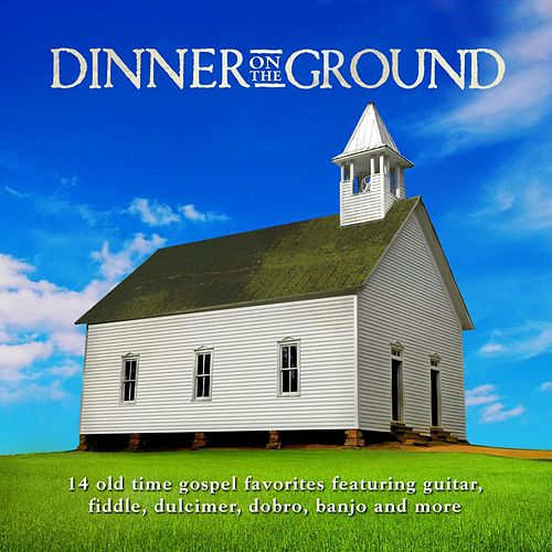 Play & Download Dinner On The Ground by Various Artists | Napster