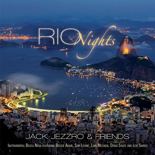 Rio Nights by Jack Jezzro