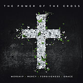 The Power Of The Cross by Various Artists