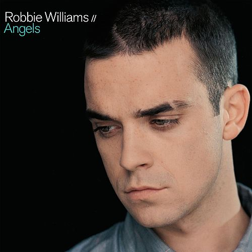 Play & Download Angels by Robbie Williams | Napster