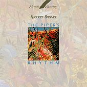 The Piper's Rhythm by Spencer Brewer