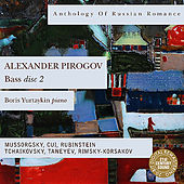 Anthology Of Russian Romance: Alexander Pirogov, disc 2 by Alexander Pirogov