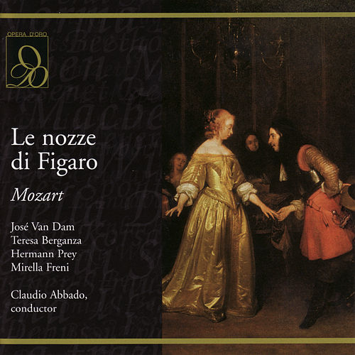 Mozart: Le nozze di Figaro (The Marriage of Figaro) by José van Dam