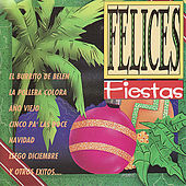Play & Download Felices Fiestas by Various Artists | Napster