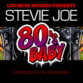 80's Baby - Single by Stevie Joe