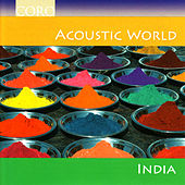 Play & Download Acoustic World - India by Various Artists | Napster