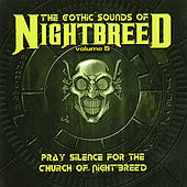 Play & Download The Gothic Sounds of Nightbreed Volume 5 by Various Artists | Napster