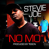 No Mo - Single by Stevie Joe