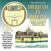 Play & Download Americans In Holland - The Great Thirties by Various Artists | Napster