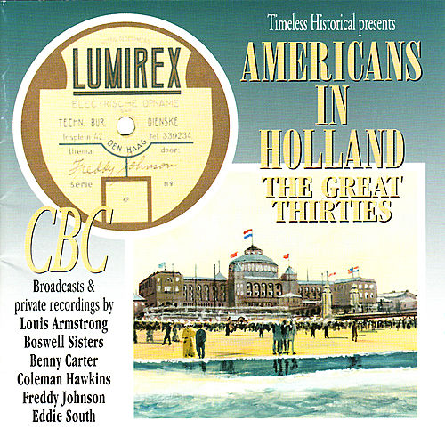 Americans In Holland - The Great Thirties by Various Artists