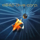 Play & Download Support Your Local Groover by Deep-Dive-Corp | Napster