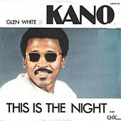 This Is the Night / Semblance by Kano