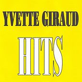 Play & Download Yvette Giraud - Hits by Yvette Giraud | Napster
