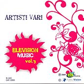 Elevision Music, Vol. 3 by Various Artists