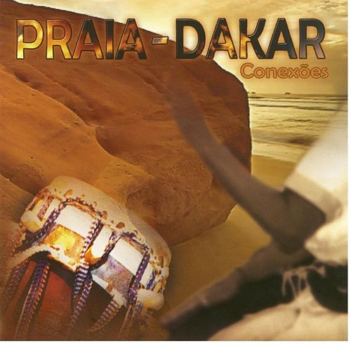 Play & Download Praia Dakar by Various Artists | Napster