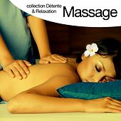 Play & Download Massage (Collection détente et relaxation) by Relaxation  Big Band | Napster