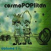 Cosmopoplitan Volume 1 by Various Artists