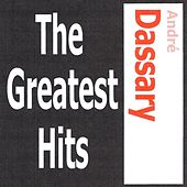André Dassary - The Greatest Hits by Andre Dassary