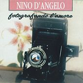 Play & Download Fotografando l'amore by Nino D'Angelo | Napster