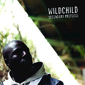 Secondary Protocol by Wildchild