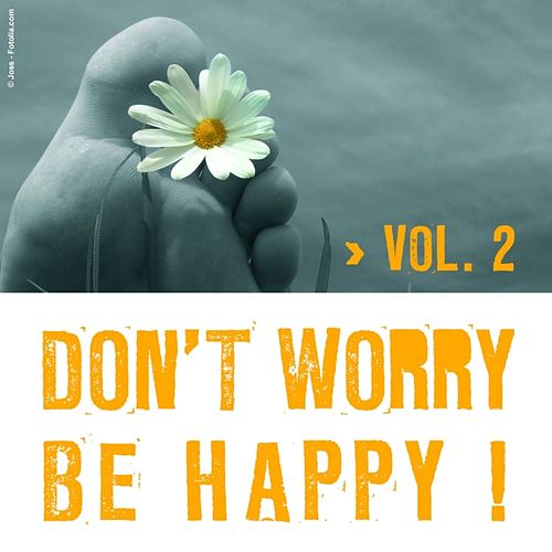 Play & Download Don't Worry Be Happy Vol.2 by Various Artists | Napster