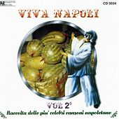 Viva Napoli, vol. 2 by Various Artists